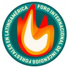 Foro Internacional de Incendios Forestales en Latinoamérica 2018